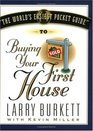 The World's Easiest Pocket Guide to Buying Your First Home