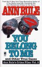 You Belong to Me (Crime Files, Vol 2)