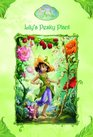 Lily's Pesky Plant (Tales of Pixie Hollow, Bk 4)