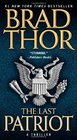 The Last Patriot (Scot Harvath, Bk 7)