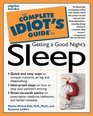 Complete Idiot's Guide to GET GOOD NIGHT SLEEP