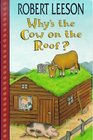 Why's the Cow on the Roof
