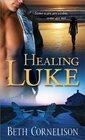 Healing Luke