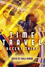 Time Travel Recent Trips