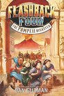 Flashback Four 3 The Pompeii Disaster