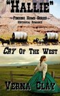 Cry of the West Hallie