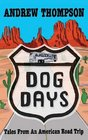 Dog Days - Tales from an American Road Trip
