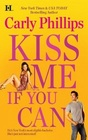 Kiss Me If You Can (Most Eligible Bachelor, Bk 1)