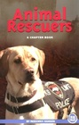 Animal Rescuers (True Tales: A Chapter Book)