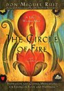 The Circle of Fire Inspiration and Guided Meditations for Living in Love and Happiness