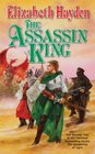 The Assassin King (The Symphony of Ages, Bk 6)