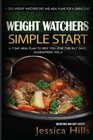 Weight Watchers Simple Start Plan Discover How I lost 7 Pounds in 7 Days Guaranteed Plus 7 Day Meal Plan to Jumpstart Your weight Loss