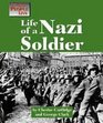 Life As a Nazi Soldier
