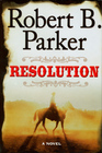 Resolution (Virgil Cole and Everett Hitch, Bk 2)