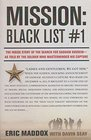 Mission Black List 1 - The Inside story of the Search for Saddam Hussein