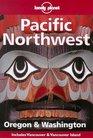 Oregon & Washington (Lonely Planet Pacific Northwest, 2nd ed)