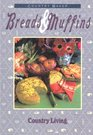 Breads and Muffins (Country Living)