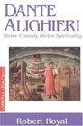 Dante Alighieri  Divine Comedy Divine Spirituality