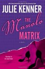 The Manolo Matrix (Play.Survive.Win, Bk 2)