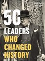 50 Leaders Who Changed History