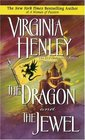 The Dragon and the Jewel  (Medieval Plantagenet, Bk 2)