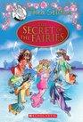 The Secret of the Fairies (Thea Stilton, Special Edition Adventure)