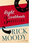 Right Livelihoods Three Novellas