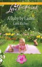 A Baby by Easter (Love for All Seasons, Bk 2) (Love Inspired, No 628) (Larger Print)