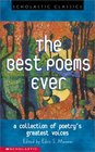 The Best Poems Ever A Collection of Poetry's Greatest Voices