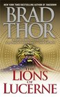 The Lions of Lucerne (Scot Harvath, Bk 1)