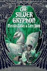 The Silver Gryphon (Mage Wars, Bk 3)