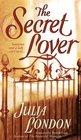 The Secret Lover (Rogues of Regent Street, Bk 4)