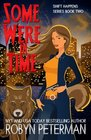 Some Were in Time: Shift Happens Book 2 (Volume 2)