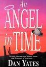 An Angel in Time (1st Angel, Bk 8)