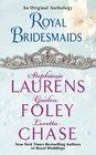 Royal Bridesmaids An Original Anthology