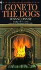 Gone to the Dogs (Dog Lover's, Bk 6)