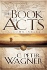 The Book of Acts A Commentary