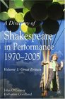 A Directory of Shakespeare in Performance Shakespeare on Stage and Screen 1970 to the 21st Century