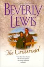 The Crossroad (Amish Country Crossroads, Bk 2)  (Large Print)