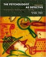 The Psychologist as Detective An Introduction to Conducting Research in Psychology Third Edition