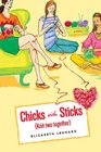 Knit Two Together (Chicks with Sticks, Bk 2)