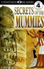 DK Readers Secrets of the Mummies