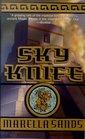 Sky Knife