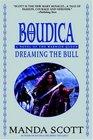 Dreaming the Bull (Boudica, Bk 2)