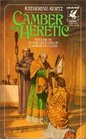 Camber the Heretic (Legends of Camber of Culdi, Bk 3)