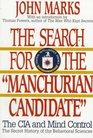 The Search for the Manchurian Candidate The CIA and Mind Control