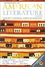 Anthology of American Literature, Volume I: Colonial Through Romantic (7th Edition)