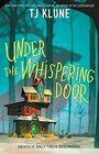 Under the Whispering Door - Signed / Autographed Copy