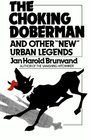 Choking Doberman And Other New Urban Legends