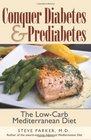 Conquer Diabetes and Prediabetes The Low-Carb Mediterranean Diet